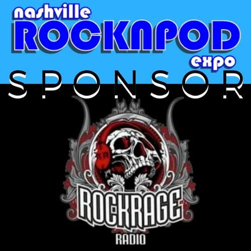 rock rage radio sponsor nashville rocknpod expo
