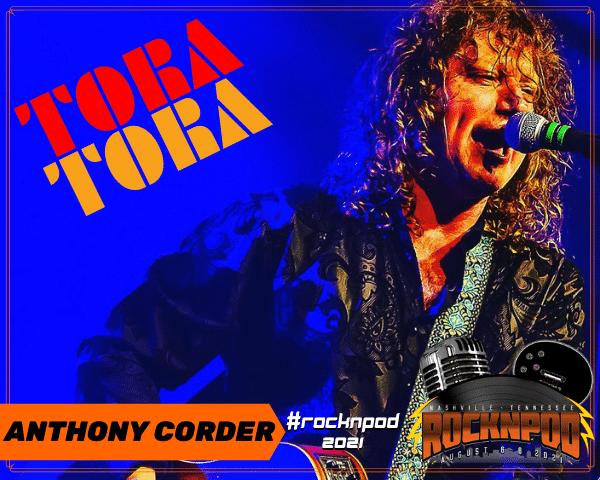 Anthony Corder Tora Tora ROCKNPOD EXPO 2021