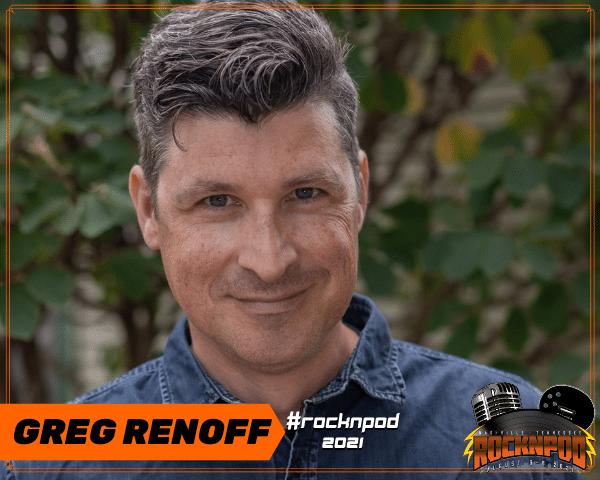 Greg Renoff ROCKNPOD EXPO 2021